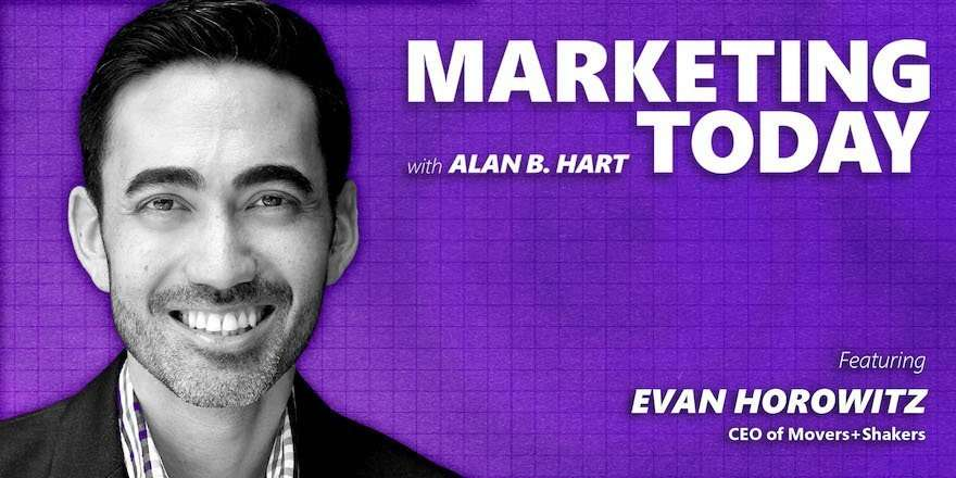 Evan Horowitz, CEO at Movers+Shakers