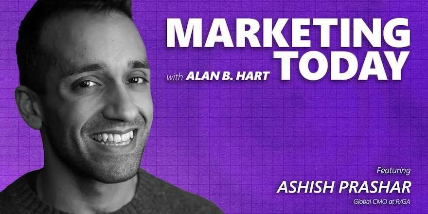 Ashish Prashar, Global Chief Marketing Officer for R/GA